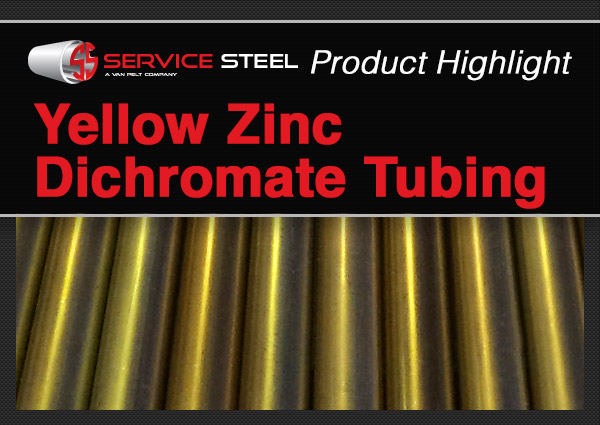Featured Product: Yellow Zinc Dichromate Tubing